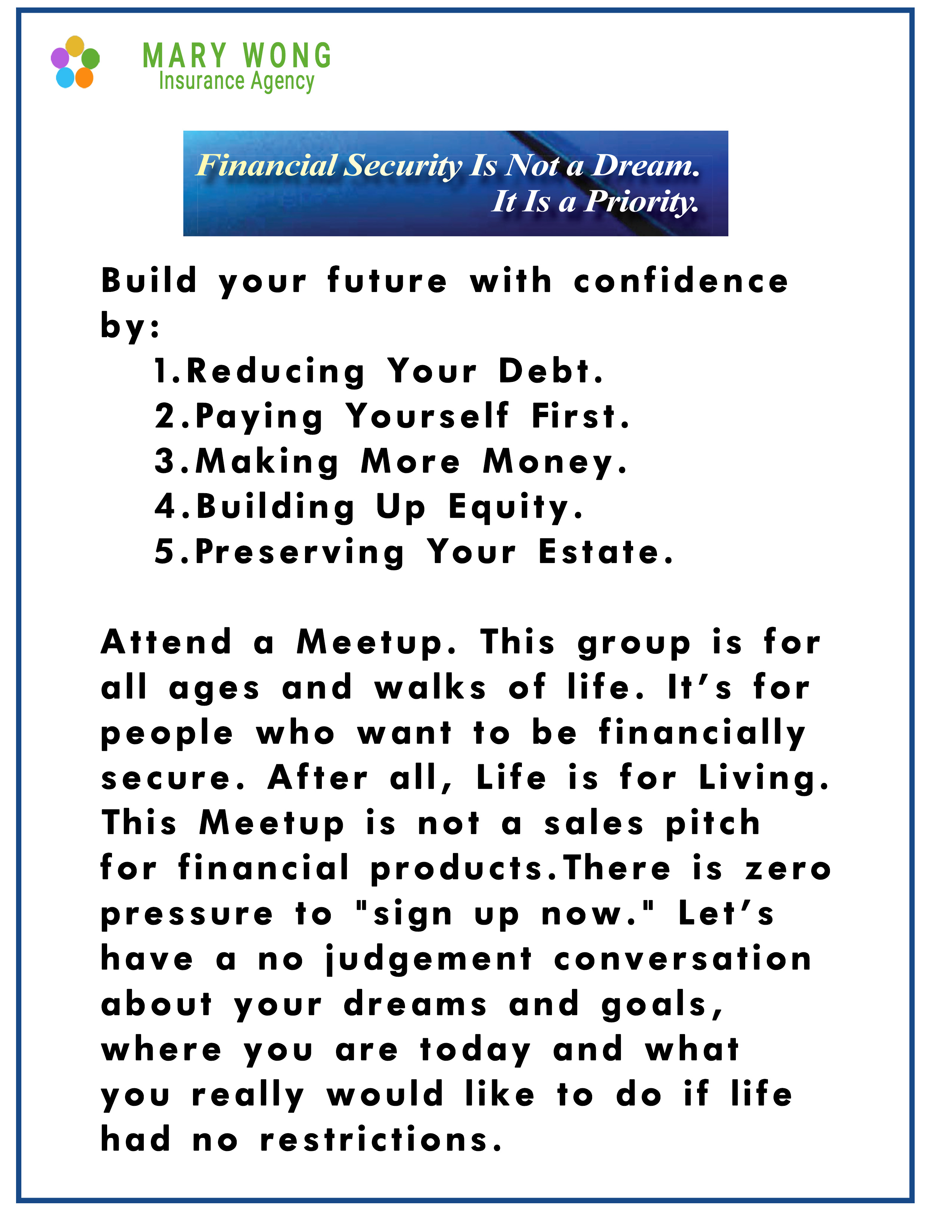 Invest in Yourself on Saturday- Find, Create, Grow and Keep Your Wealth with knowledge and education offered by Mary Wong Insurance Services
