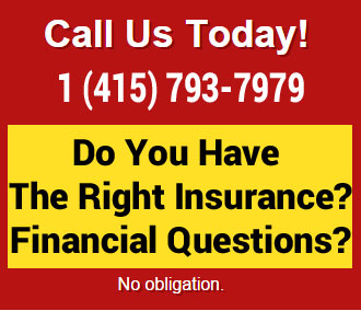 Do you have the right insurance?  Looking for insurance and financial questions? Contact Mary Wong Insurance agency at 1-415-793-7979 or by email at marywongins@gmail.  No obligation.